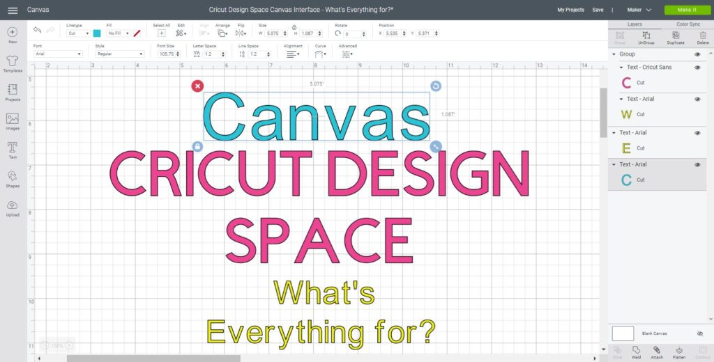 Cricut Design Space Whats everything for