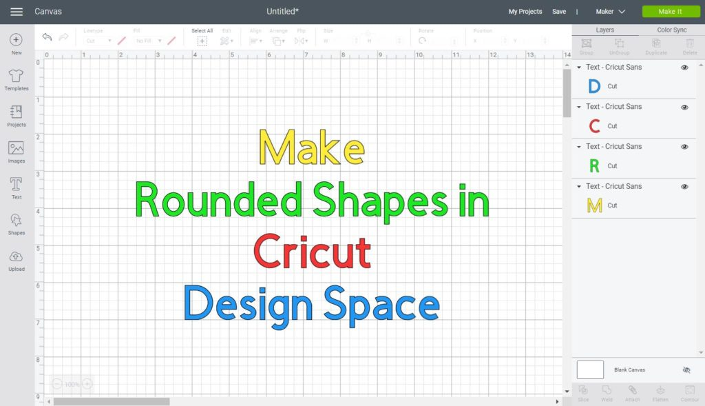 Text in the canvas area that says: make rounded shapes in Cricut Design Space